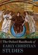 Oxford Handbook of Early Christian Studies - Susan Ashbrook Harvey; David G. Hunter