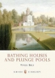 Bathing Houses and Plunge Pools - Vivien Rolf
