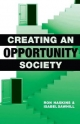 Creating an Opportunity Society - Ron Haskins; Isabel V. Sawhill