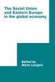 Soviet Union and Eastern Europe in the Global Economy - Marie Lavigne