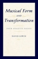 Musical Form and Transformation - David Lewin