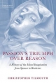 Passion's Triumph Over Reason - Christopher Tilmouth