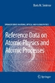 Reference Data on Atomic Physics and Atomic Processes - Boris M. Smirnov