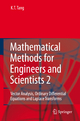Mathematical Methods for Engineers and Scientists 2 - Kwong-Tin Tang