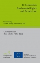 EU Compendium - Fundamental Rights and Private Law - Christoph Busch; Hans Schulte-Nölke
