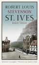 St. Ives - Andreas Nohl; Robert Louis Stevenson