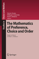 The Mathematics of Preference, Choice and Order - Steven Brams; William V. Gehrlein; Fred S. Roberts