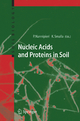 Nucleic Acids and Proteins in Soil - Paolo Nannipieri; Kornelia Smalla