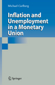 Inflation and Unemployment in a Monetary Union - Michael Carlberg
