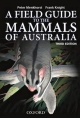 Field Guide to the Mammals of Australia - Peter Menkhorst; Frank Knight
