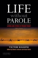 Life Without Parole - Victor Hassine; Robert Johnson; Sonia Tabriz