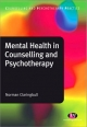 Mental Health in Counselling and Psychotherapy - Norman Claringbull