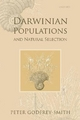 Darwinian Populations and Natural Selection - Peter Godfrey-Smith