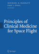 Principles of Clinical Medicine for Space Flight - Michael Barratt; Sam Pool