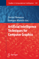 Artificial Intelligence Techniques for Computer Graphics - Dimitri Plemenos; Georgios Miaoulis