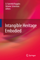 Intangible Heritage Embodied - D. Fairchild Ruggles; Helaine Silverman