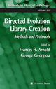 Directed Evolution Library Creation - Frances H. Arnold; George Georgiou