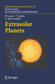 Extrasolar Planets - Didier Queloz; Patrick Cassen; Stephane Udry; Tristan Guillot; A. Quirrenbach; Michel Mayor; Willy Benz