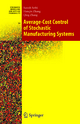 Average-Cost Control of Stochastic Manufacturing Systems - Suresh P. Sethi; Han-Qin Zhang; Qing Zhang