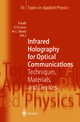 Infrared Holography for Optical Communications - Pierpaolo Boffi; Davide Piccinin; Maria C. Ubaldi