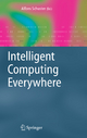 Intelligent Computing Everywhere - Alfons Schuster