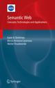 Semantic Web: Concepts, Technologies and Applications - Karin Breitman; Marco Antonio Casanova; Walt Truszkowski