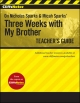 CliffsNotes on Nicholas Sparks and Micah Sparks' Three Weeks with My Brother Teacher's Guide - Richard P. Wasowski