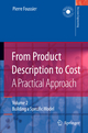 From Product Description to Cost : a Practical Approach - Pierre Marie Maurice Foussier