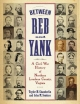 Between Reb and Yank - Taylor M. Chamberlin; John M. Souders