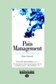 Pain Management: Learning to Live with Pain