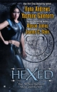 Hexed - Yasmine Galenorn; Ilona Andrews; Allyson James