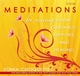 Meditations for Receiving Divine Guidance, Support and Healing - Sonia Choquette