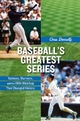 Baseball's Greatest Series - Chris Donnelly