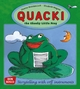Quacki, the Cheeky Little Frog - Elisabeth Wagner; Sheena Wolstencroft-Rothoerl