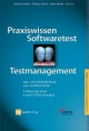 Praxiswissen Softwaretest - Testmanagement - Andreas Spillner; Thomas Roßner; Mario Winter; Tilo Linz