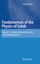 Fundamentals of the Physics of Solids - Jenö Sólyom