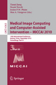 Medical Image Computing and Computer-Assisted Intervention -- MICCAI 2010 - Tianzi Jiang; Nassir Navab; Josien P.W. Pluim; Max A. Viergever