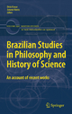 Brazilian Studies in Philosophy and History of Science - Decio Krause; Antonio Videira
