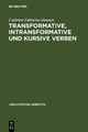 Transformative, intransformative und kursive Verben - Cathrine Fabricius-Hansen
