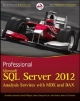 Professional Microsoft SQL Server 2012 Analysis Services with MDX and DAX - Sivakumar Harinath; Ronald Pihlgren; Denny Guang-Yeu Lee; John Sirmon
