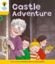 Oxford Reading Tree: Stage 5: Stories: Castle Adventure - Roderick Hunt