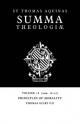 Summa Theologiae: Volume 18, Principles of Morality - Saint Thomas Aquinas; Thomas Gilby