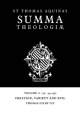 Summa Theologiae: Volume 8, Creation, Variety and Evil - Saint Thomas Aquinas; Herbert McCabe; Thomas Gilby