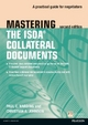 Mastering ISDA Collateral Documents - Paul C. Harding; Christian Johnson