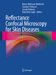 Reflectance Confocal Microscopy for Skin Diseases - Rainer Hofmann-Wellenhof; Giovanni Pellacani; Joseph Malvehy; H. Peter Soyer