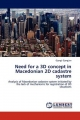 Need for a 3D concept in Macedonian 2D cadastre system - Gjorgji Gjorgjiev