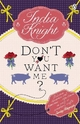 Don't You Want Me? - India Knight