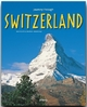 Journey through SWITZERLAND - Reise durch die SCHWEIZ - Otto Merki; Marion Voigt; Roland Gerth