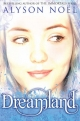 Riley Bloom Novel: Dreamland - Alyson Noel