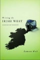 Writing the Irish West: Ecologies and Traditions